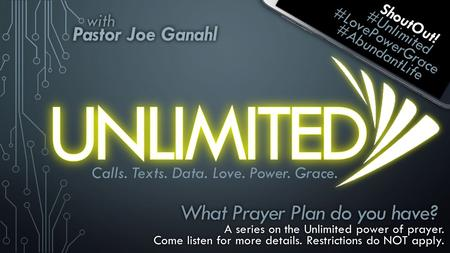 What Prayer Plan do you have?What Prayer Plan do you have? A series on the Unlimited power of prayer.A series on the Unlimited power of prayer. Come listen.