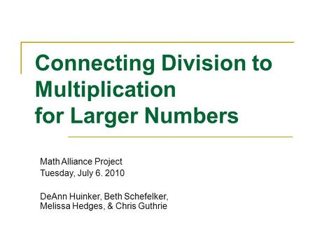 Connecting Division to Multiplication for Larger Numbers