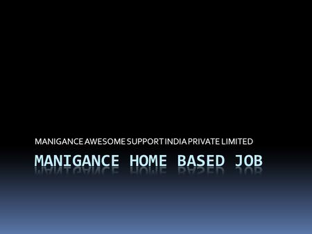 Manigance home based job