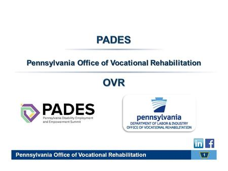 1 Pennsylvania Office of Vocational Rehabilitation.