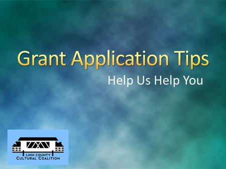 Help Us Help You. Explore the Site Find and download the grant application in pdf. format (this may take a minute) You can save and print  If font looks.