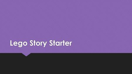 Lego Story Starter. Turn and Talk  What are some of the essential questions pertaining to writing instruction?  At your grade level, what are your students'