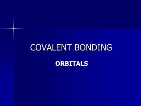 COVALENT BONDING ORBITALS. The localized electron model views a molecule as a collection of atoms bound together by sharing electrons between their atomic.