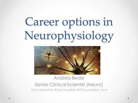 Career options in Neurophysiology