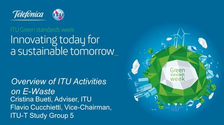 Overview of ITU Activities on E-Waste
