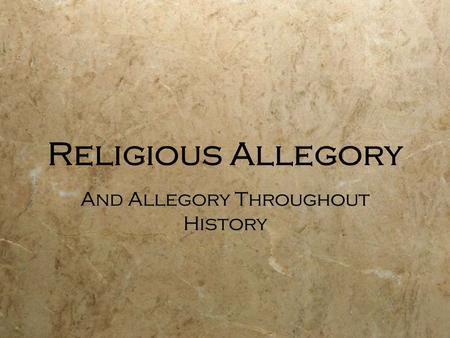Religious Allegory And Allegory Throughout History.