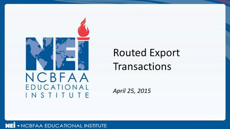Routed Export Transactions