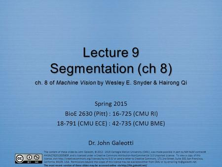 Lecture 9 Segmentation (ch 8) ch. 8 of Machine Vision by Wesley E