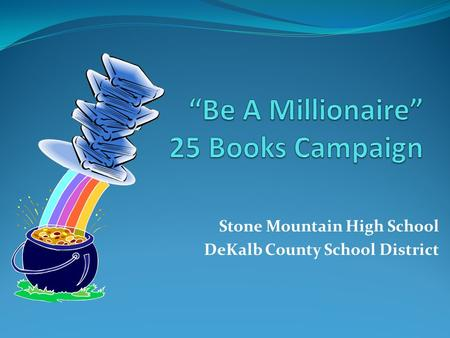 Stone Mountain High School DeKalb County School District.