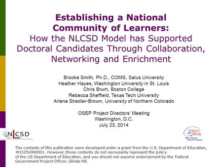 Establishing a National Community of Learners: How the NLCSD Model has Supported Doctoral Candidates Through Collaboration, Networking and Enrichment Brooke.