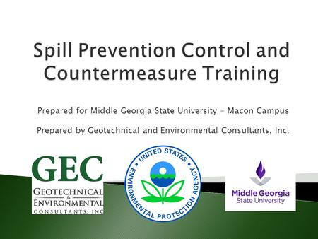 Prepared for Middle Georgia State University – Macon Campus Prepared by Geotechnical and Environmental Consultants, Inc.