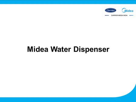 Midea Water Dispenser. Water Dispenser 1 FEATURES TYPE Table Top Style COMPRESSOR BRAND DANFU POWER SUPPLY 230V+-10%,50HZ NUMBER OF FAUCETS 2 COOLING.
