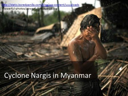 Cyclone Nargis in Myanmar  /powerful-photos/powerful-photos-16.jpg.