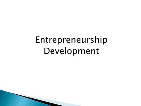 Entrepreneurship Development. Ahmed Akbar Sobhan.
