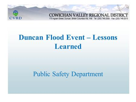 Duncan Flood Event – Lessons Learned Public Safety Department.