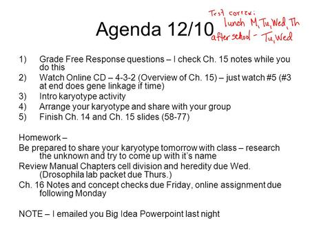 Agenda 12/10 1)Grade Free Response questions – I check Ch. 15 notes while you do this 2)Watch Online CD – 4-3-2 (Overview of Ch. 15) – just watch #5 (#3.
