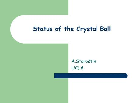 "Status of the Crystal Ball A.Starostin UCLA. Tasks in preparation for the polarized target experiments CB and the ""cube"" will be movable on rails – all."