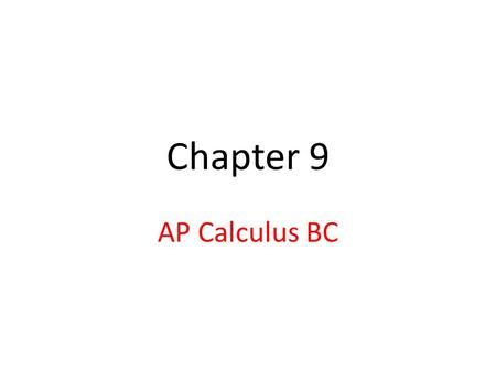 Chapter 9 AP Calculus BC. 9.1 Power Series Infinite Series: Partial Sums: If the sequence of partial sums has a limit S, as n  infinity, then we say.