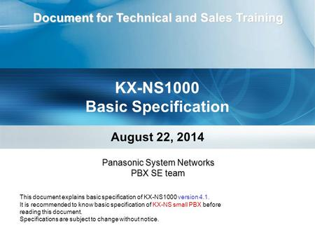 KX-NS1000 Basic Specification