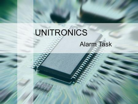 UNITRONICS Alarm Task Welcome and thank you for joining our learning object. In the next few minutes we will talk about the Alarm task Terminology, Definition.