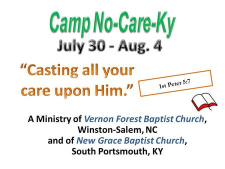 A Ministry of Vernon Forest Baptist Church, Winston-Salem, NC and of New Grace Baptist Church, South Portsmouth, KY.