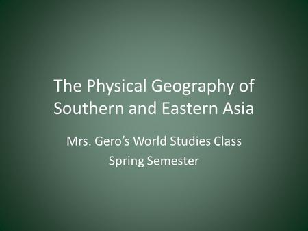 The Physical Geography of Southern and Eastern Asia