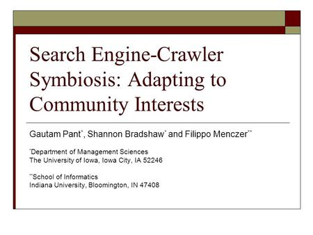 Search Engine-Crawler Symbiosis: Adapting to Community Interests