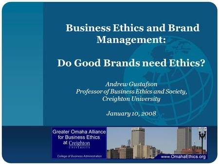 Business Ethics and Brand Management: