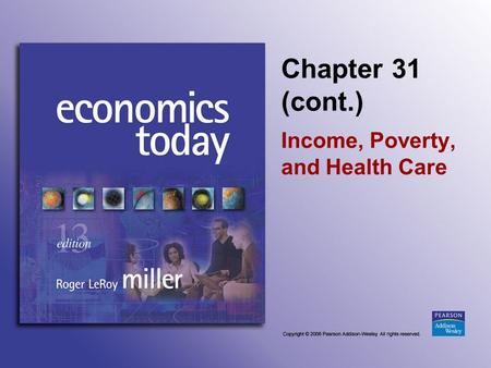 Chapter 31 (cont.) Income, Poverty, and Health Care.