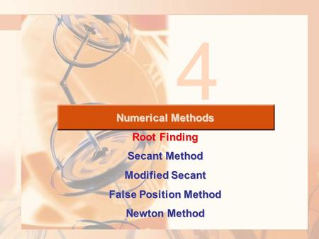4 Numerical Methods Root Finding Secant Method Modified Secant