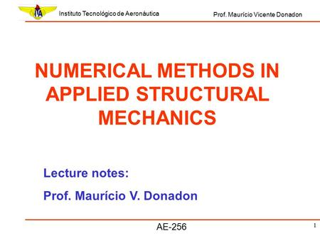 advanced numerical analysis lecture notes Numerical analysis signal processing mathematics for computer science   harmonic analysis lecture notes - richard s laugesen (university of illinois at   advanced numerical methods and their applications to industrial problems:.