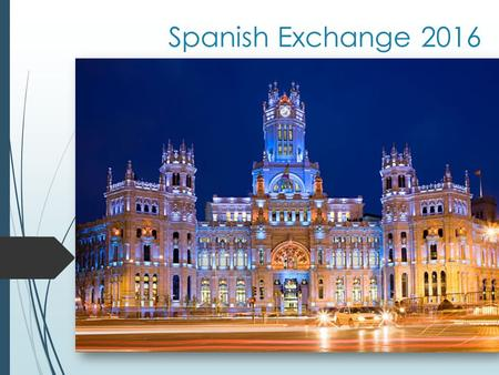 Spanish Exchange 2016. SEK-El Castillo-Madrid Established in 1972 A world renowned model for Spanish and foreign experts regarding the creation of educational.