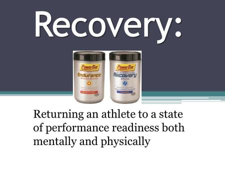 Returning an athlete to a state of performance readiness both mentally and physically.