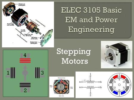 Stepping Motors 1. 2 Please visit YouTube 3 YouTube video.