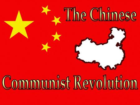 The Chinese Communist Revolution.