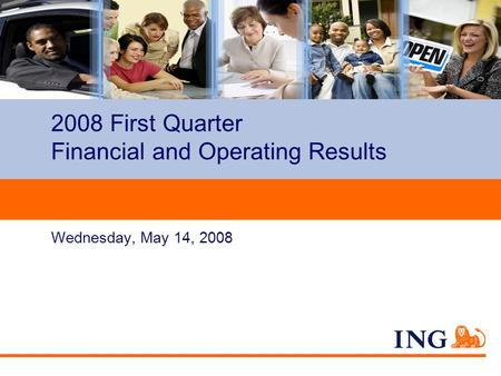 Do not put content on the brand signature area Wednesday, May 14, 2008 2008 First Quarter Financial and Operating Results.