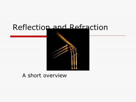 Reflection and Refraction A short overview. Plane wave A plane wave can be written as follows: Here A represent the E or B fields, q=i,r,t and j=x,y,z.