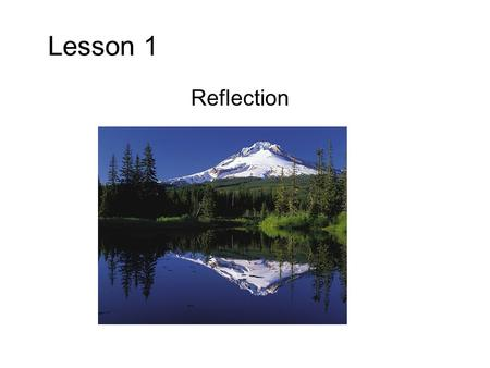 Lesson 1 Reflection.