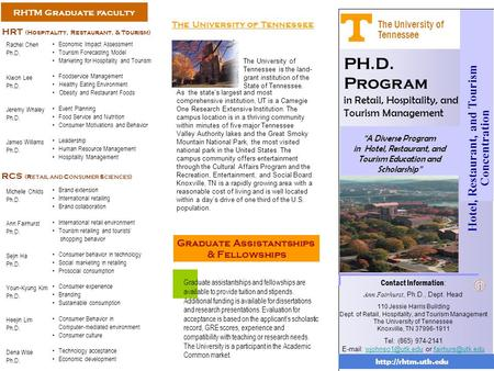 "PH.D. Program in Retail, Hospitality, and Tourism Management Hotel, Restaurant, and Tourism Concentration ""A Diverse Program in Hotel, Restaurant, and."