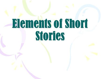 Elements of Short Stories