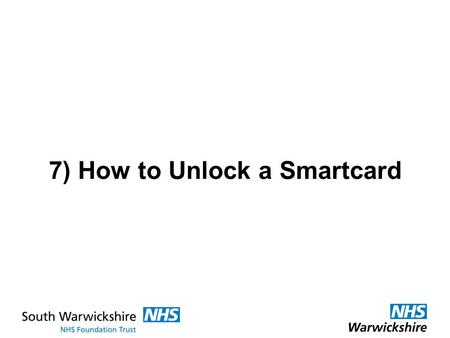 7) How to Unlock a Smartcard. Log on with your Smartcard (DELL Keyboard reader) …and select your Registration Authority Agent role.