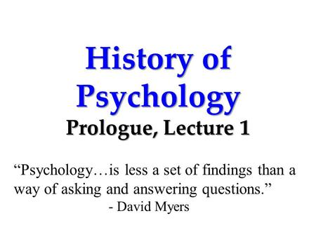 History of Psychology Prologue, Lecture 1