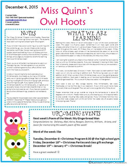 Miss Quinn's Owl Hoots December 4, 2015 Contact Info: 765-749-7647 (personal number) Cowan website: cowan.k12.in.us