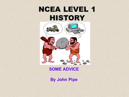 NCEA LEVEL 1 HISTORY SOME ADVICE By John Pipe. Is a shark useful?