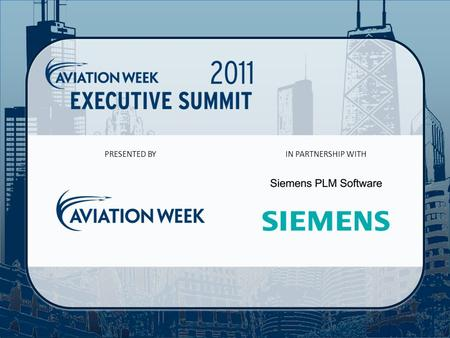 PRESENTED BYIN PARTNERSHIP WITH. Aviation Week Executive Summit Workforce Study  Launched in 1996  Expanded in 2001 to partner with AIA  Expanded in.