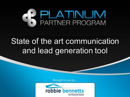 State of the art communication and lead generation tool.