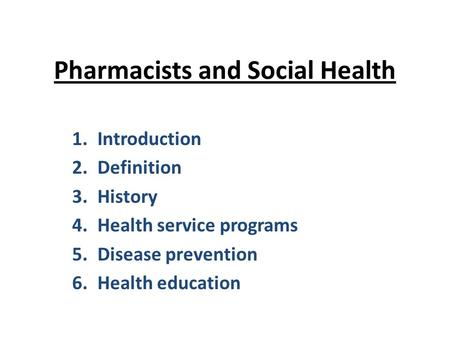 Pharmacists and Social Health