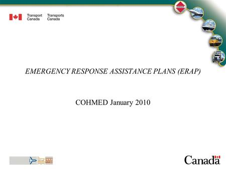 1 EMERGENCY RESPONSE ASSISTANCE PLANS (ERAP) COHMED January 2010 1.