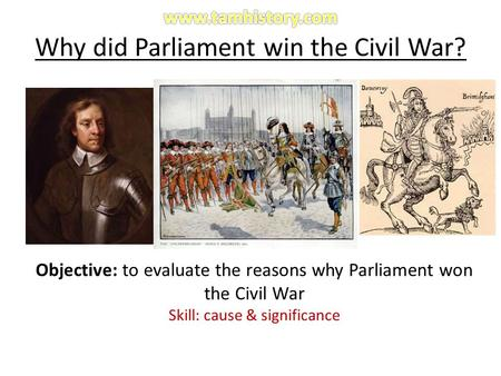 Why did Parliament win the Civil War?