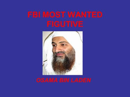 FBI MOST WANTED FIGUTIVE